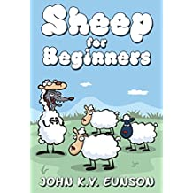 Sheep for Beginners: A dip into the world of wool (English Edition)