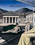 Paul Delvaux: Odyssey of a Dream 画像