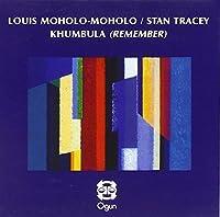 Khumbula by Louis Moholo (2011-04-05)