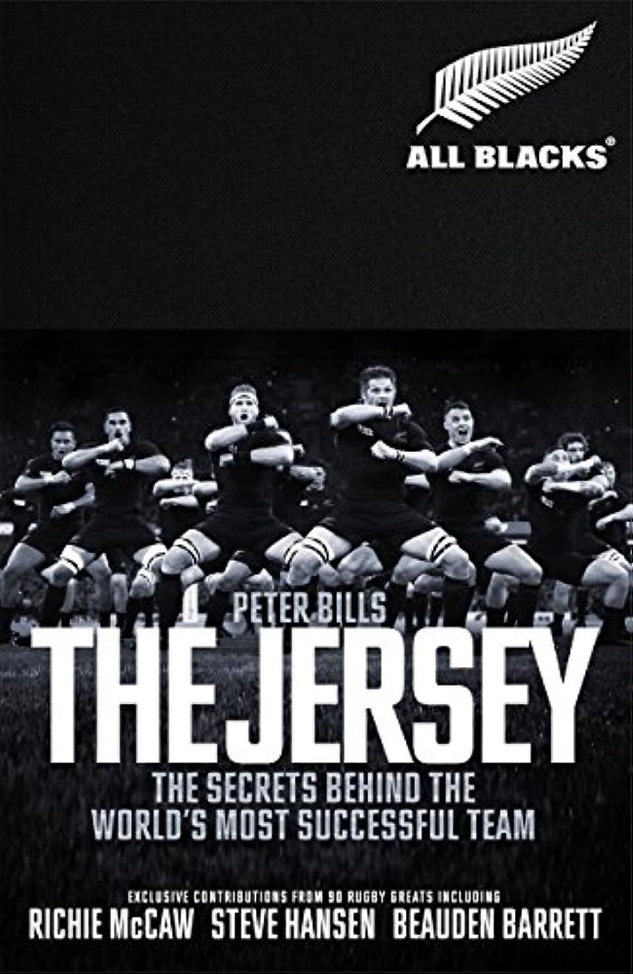 証明する歩道クライアントThe Jersey: The All Blacks: The Secrets Behind the World's Most Successful Team (English Edition)