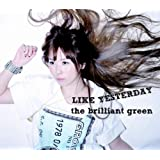 LIKE YESTERDAY(初回盤)