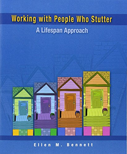 Download Working with People Who Stutter: A Lifespan Approach 013045432X