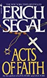 Acts of Faith: A Novel