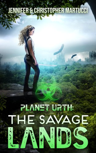 Download Planet Urth: The Savage Lands (Book 2) (Planet Urth Series) (English Edition) B00GU37XUQ