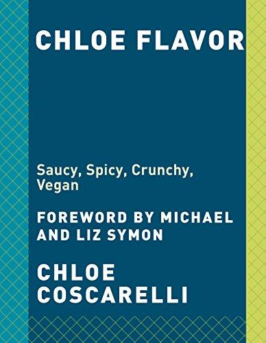 Chloe Flavor: Saucy, Spicy, Crunchy, Vegan