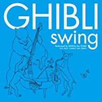 GHIBLI SWING by SWING ALL STARS (2010-10-06)