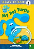 My Pet Turtle (Blue's Clues Ready-To-Read (Pb))