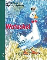 Watschel