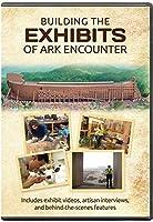 Building the Exhibits of Ark Encounter [並行輸入品]