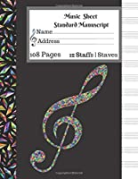 Music  Sheet Standard Manuscript |108 Pages 12 Staffs | Staves: Gift For Music Lovers Blank Music Notebook Diamond Jelwery Multicolor Music Note