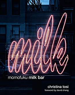 Momofuku Milk Bar by [Tosi, Christina, Chang, David]