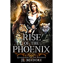 Rise of the Phoenix: A Reverse Harem Shifter Romance (Guardians of the Phoenix Book 1)
