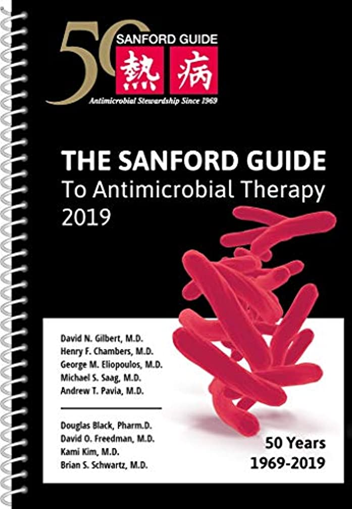 放射能設計研究所The Sanford Guide to Antimicrobial Therapy 2019: 50 Years 1969-2019