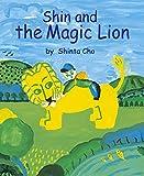 Shin and the Magic Lion しんくんとへんてこライオン(英訳版)