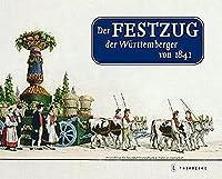 Der Festzug Der Wurttemberger Von 1841