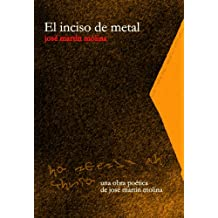El inciso de metal (Spanish Edition)