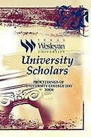 University Scholars: Proceedings of University College Day 2008