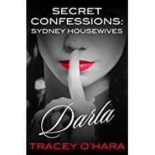 Secret Confessions: Sydney Housewives - Darla