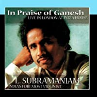 In Praise Of Ganesh by Dr. L. Subramaniam