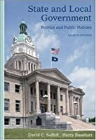 State and Local Government: Politics and Public Policies