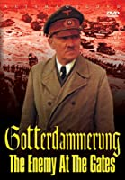Gotterdammerung: Enemy at the Gates [DVD] [Import]