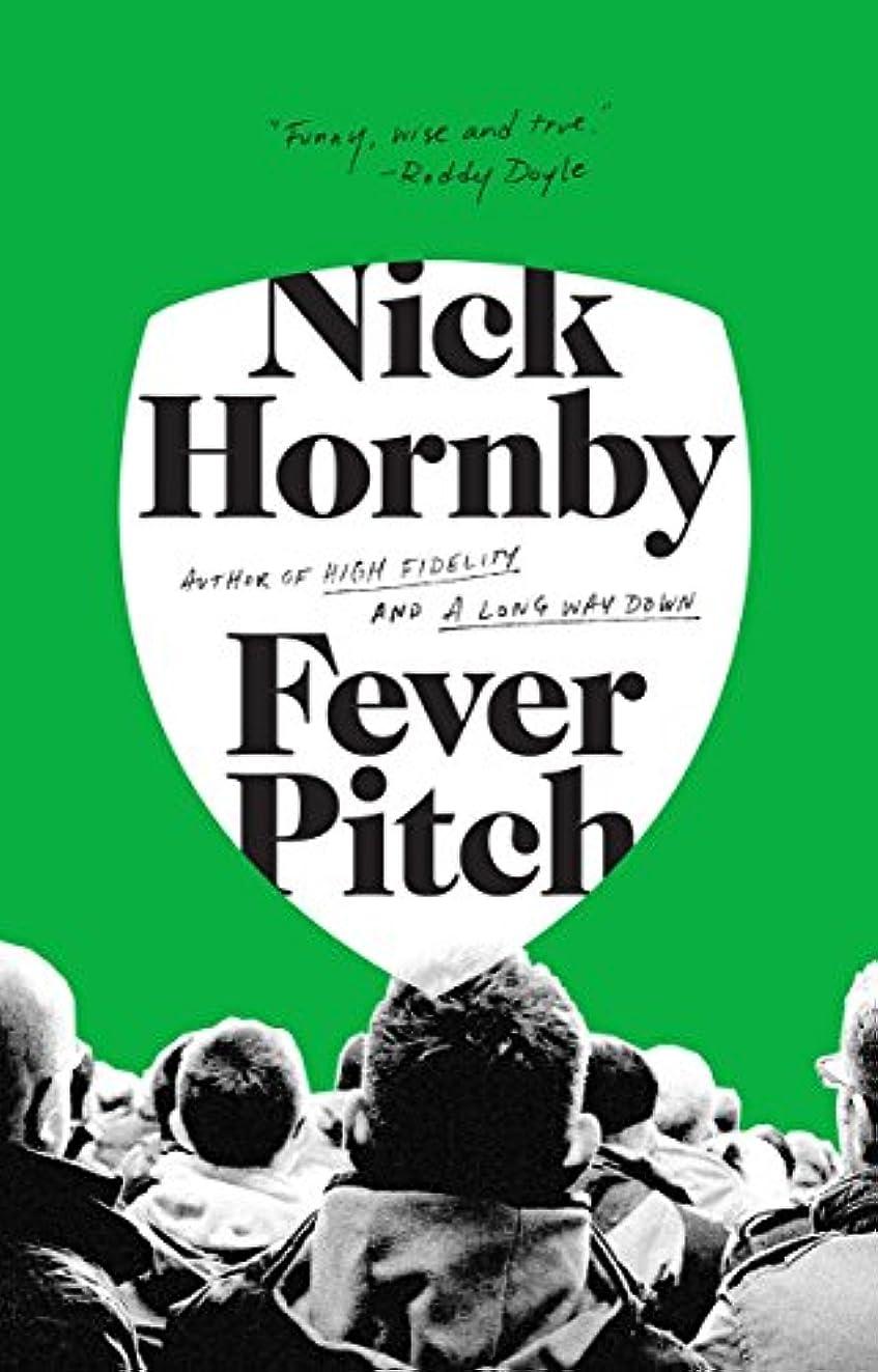 コード手配する半径Fever Pitch (English Edition)
