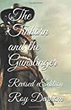 The Tinhorn and the Gunslinger: Revised eEdition