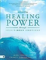 Unleashing Healing Power Through Spirit-Born Emotions [並行輸入品]