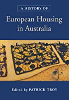 A History of European Housing in Australia