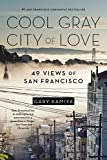 Cool Gray City of Love: 49 Views of San Francisco 画像