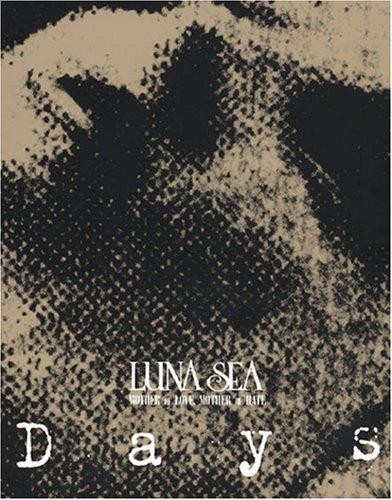 LUNA SEA 「DAYS」の詳細を見る