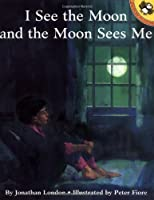 I See the Moon and the Moon Sees Me (Picture Puffins)