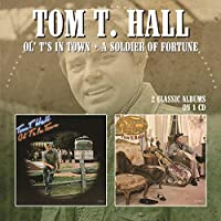 OL' T's IN TOWN / A SOLDIER OF FORTUNE