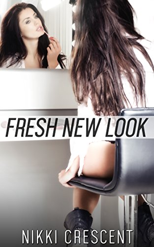 FRESH NEW LOOK (Crossdressing, Feminization, Transformation) (English Edition)