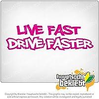 ライブファストドライブの高速化 Live Fast Drive faster 20cm x 10cm 15色 - ネオン+クロム! ステッカービニールオートバイ