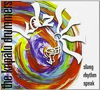 Slang Rhythm Speak