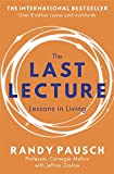 The Last Lecture: Lessons in Living