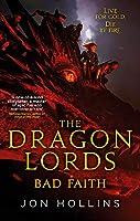 The Dragon Lords 3: Bad Faith
