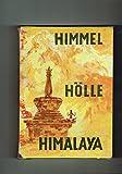 天国地獄ヒマラヤ (1959年) (朋文堂山岳文庫〈第15巻〉)