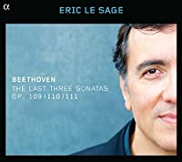 Beethoven: The Last Three Sonatas, Op. 109, 110 & 111 by Eric Le Sage
