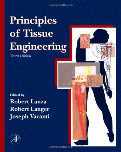Download Principles of Tissue Engineering, Third Edition 0123706157
