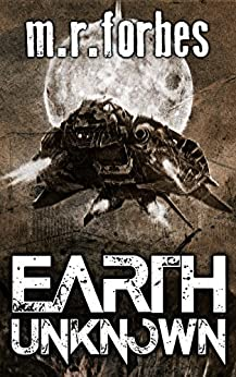 Earth Unknown (Forgotten Earth Book 1) by [Forbes, M.R.]
