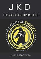 JKD - The Code of Bruce Lee