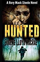 Hunted (A Rory Mack Steele Novel)