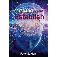 Crystalogue one - Establish