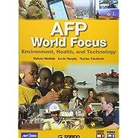 AFP World Focus-Environment,Health,and Techmology―AFPで見る環境・健康・科学