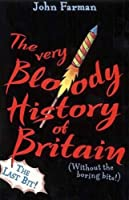 Very Bloody History of Britain 2