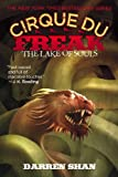 Cirque Du Freak #10: The Lake of Souls