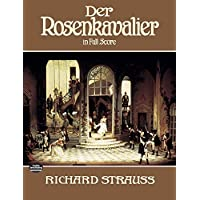 Strauss: Der Rosenkavalier in Full Score
