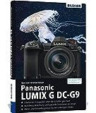 Panasonic Lumix G DC-G9: Fuer bessere Fotos von Anfang an! BILDNER Verlag